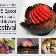 Disney Food Blog Announces Grand Launch of the 'DFB Guide to the 2015 Epcot International Food & Wine Festival' E-book
